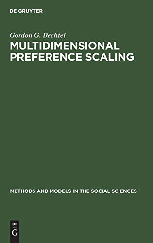 Bechtel: Multidimensional Preference Mmss 6 (Methods and models in the social sciences ; 6): Gordon...