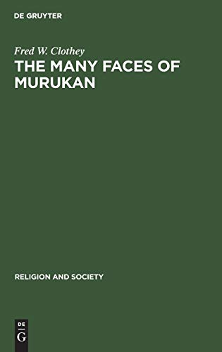 9789027976321: Many Faces of Murakan: The History and Meaning of a South Indian God (Religion and Society)