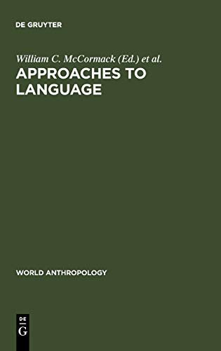 9789027976604: Approaches to Language: Anthropological Issues (World Anthropology Series)
