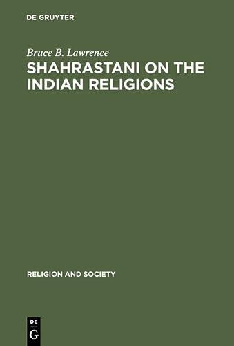9789027976819: Shahrastani on the Indian Religions (Religion and Society)