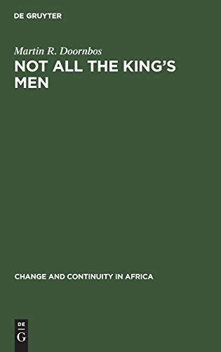 9789027977076: Not All the King's Men: Inequality as a Political Instrument in Ankole, Uganda (Change and continuity in Africa)