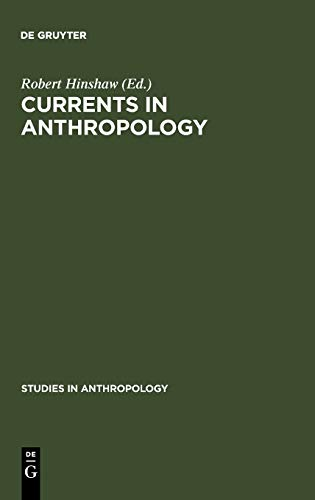 Currents in Anthropology: Essays in Honor of Sol Tax