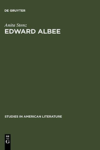 Edward Albee: The Poet of Loss: Stenz, Anita Maria