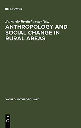 9789027978103: Anthropology and Social Change in Rural Areas