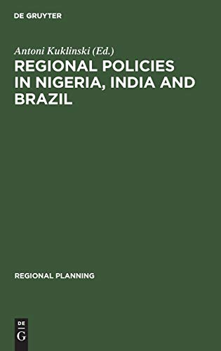 9789027978424: Regional Policies in Nigeria, India and Brazil (Regional Planning)