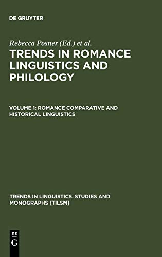 Romance Comparative and Historical Linguistics (Trends in: Posner, Rebecca