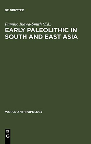 9789027978998: Early Paleolithic in South & East Asia (World Anthropology Ser.)