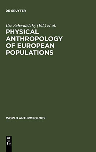 9789027979001: Physical Anthropology of European Populations (World Anthropology)