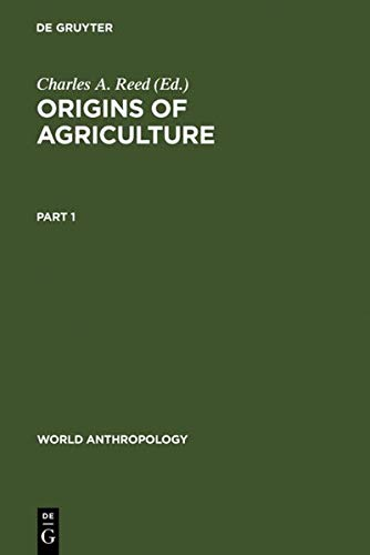 9789027979193: Origins of Agriculture (World Anthropology)