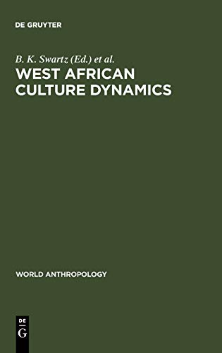 9789027979209: West African Culture Dynamics (World Anthropology)