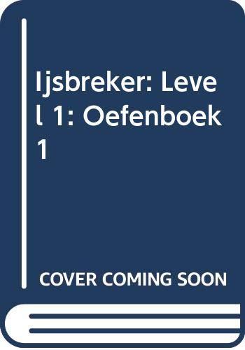 9789028017245: Ijsbreker: Level 1: Oefenboek 1 (German Edition)