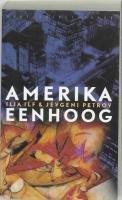 Amerika eenhoog - Ilja Ilf; Jevgeni Petrov