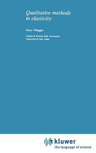 Qualitative Methods in Elasticity (Mechanics of Continua): Villaggio, P.