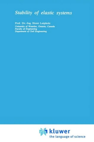 9789028600508: Stability of Elastic Systems (Mechanics of Elastic Stability)