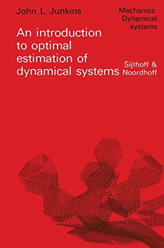 9789028600676: An introduction to optimal estimation of dynamical systems (Mechanics: Dynamical Systems)
