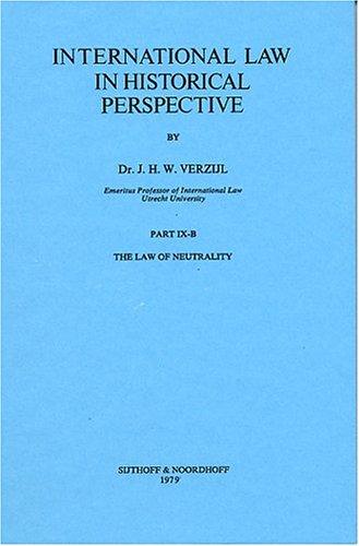 The Law of Neutrality (Hardback): J. H. W. Verzijl