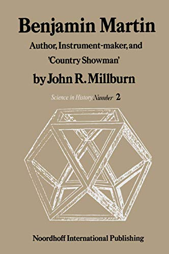 9789028601765: Benjamin Martin: Author, Instrument-Maker, and 'Country Showman' (History of Science)