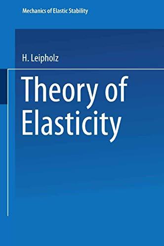 9789028601932: Theory of elasticity (Mechanics of Elastic Stability)