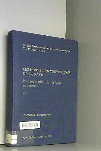 9789028602465: Les Nouvelles Conventions de La Haye