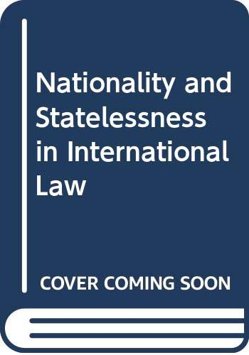 9789028603295: Nationality and Statelessness in International Law