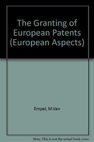 9789028603653: The granting of European patents (European Aspects)