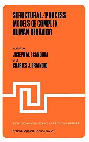 9789028605787: Structural/Process Models of Complex Human Behavior (Nato Science Series E:)