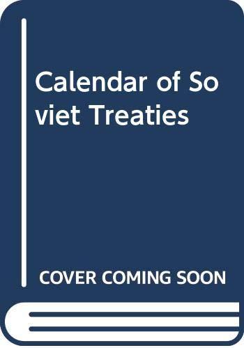 9789028606098: Calendar of Soviet Treaties