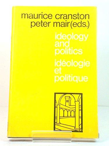Ideology and Politics/Ideologie et Politique - Cranston, Maurice; Mair, Peter (eds.)