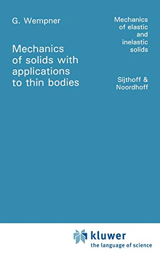 9789028608801: Mechanics of Solids with Applications to Thin Bodies (Mechanics of Elastic and Inelastic Solids)