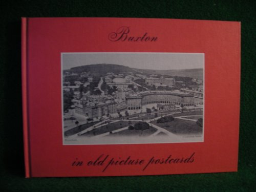 Buxton in Old Picture Postcards (In Old Picture Postcards): Bishop, M.J.