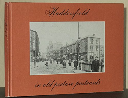 9789028830271: Huddersfield in Old Picture Postcards