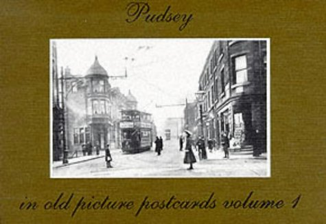 Pudsey in Old Picture Postcards Volume 1