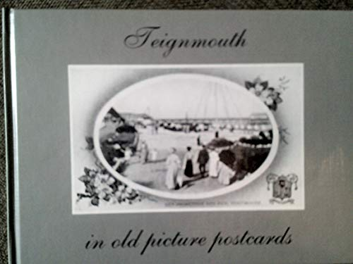 Teignmouth in old picture postcards: Ann Pearson