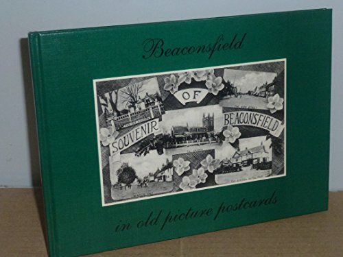 9789028846364: Beaconsfield in Old Picture Postcards