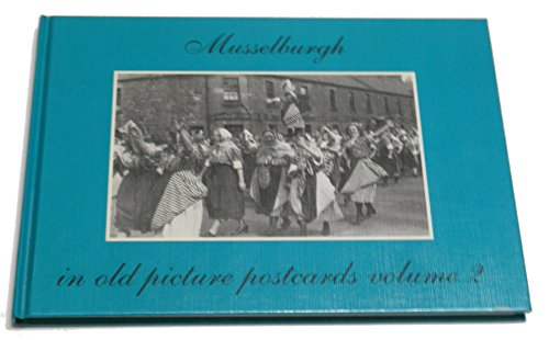9789028848085: Musselburgh in Old Picture Postcards: v. 2