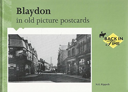 Blaydon in old picture postcards; included Winlaton
