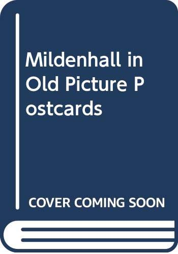 9789028857513: Mildenhall in Old Picture Postcards