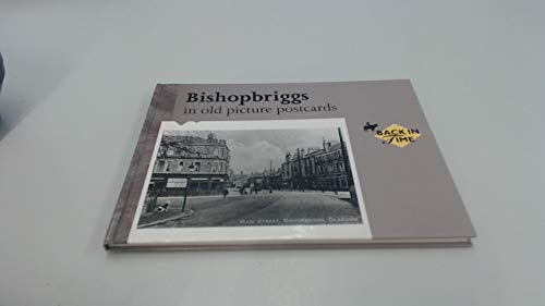 9789028861077: Bishopbriggs in Old Picture Postcards