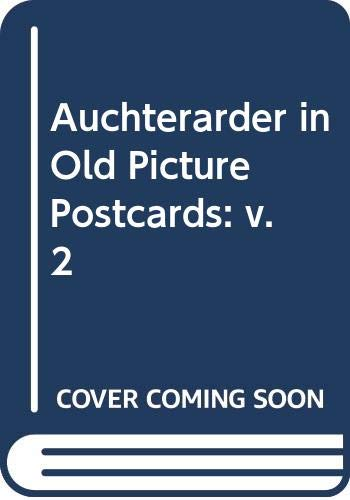 Auchterarder in Old Picture Postcards: v. 2: Macintosh, Joan