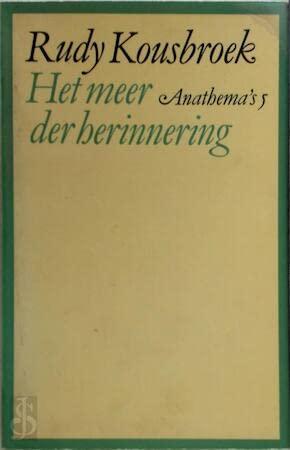 Het meer der herinnering (Anathema's) (Dutch Edition) (9029017457) by Kousbroek, Rudy