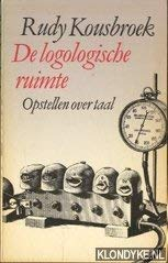 De logologische ruimte: Opstellen over taal (Meulenhoff editie) (Dutch Edition) (9029017988) by Kousbroek, Rudy