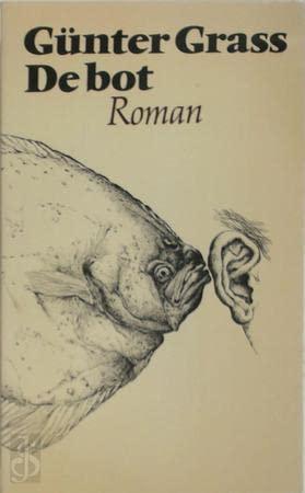 De bot : roman.: Grass, Günter.