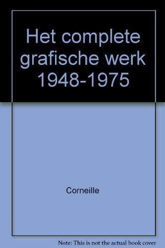 9789029083164: Corneille: Het complete grafische werk, 1948-1975 (Dutch Edition)