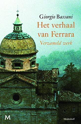 Verzameld werk - Het verhaal van Ferrara - Il romanzo di Ferrara - Bassani, Giorgio