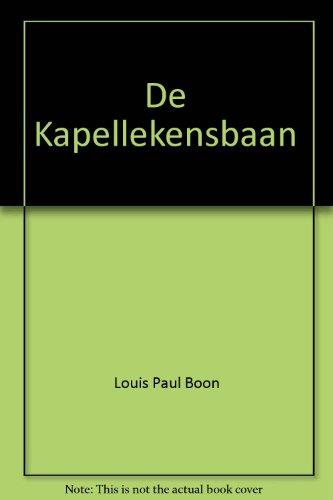 De Kapellekensbaan (Werkuitgaven) Boon, Louis Paul and