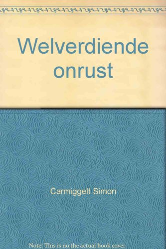 Welverdiende onrust (Grote ABC) (Dutch Edition) (9029510978) by Carmiggelt, Simon