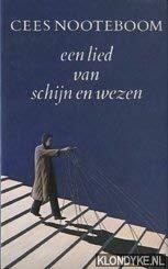 Een lied van schijn en wezen (Dutch Edition) (9789029532631) by Cees Nooteboom