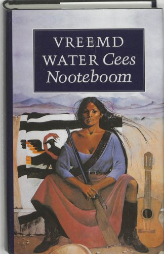 Vreemd water (Dutch Edition) (9789029533041) by Cees Nooteboom