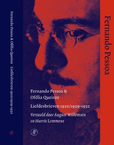 Liefdesbrieven 1920/1929-1932 - Pessoa, Fernando, Queiroz, Of?lia