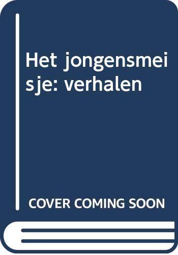 Het jongensmeisje: Verhalen (Dutch Edition) - Zwagerman, Joost